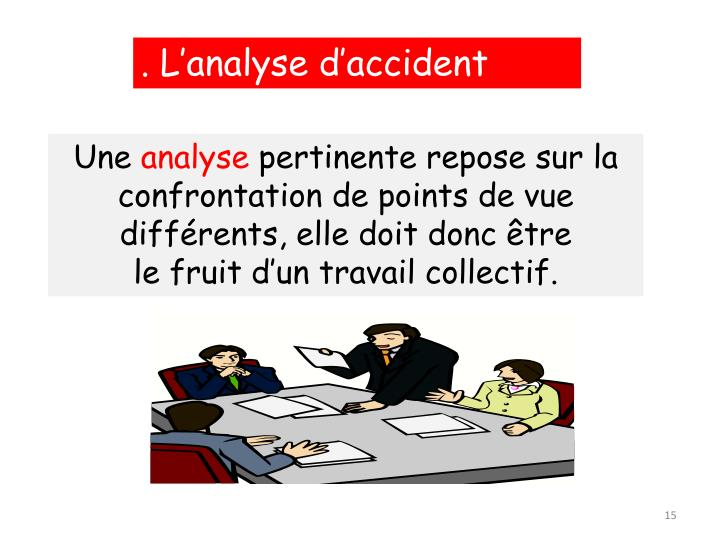 . L'analyse d'accident