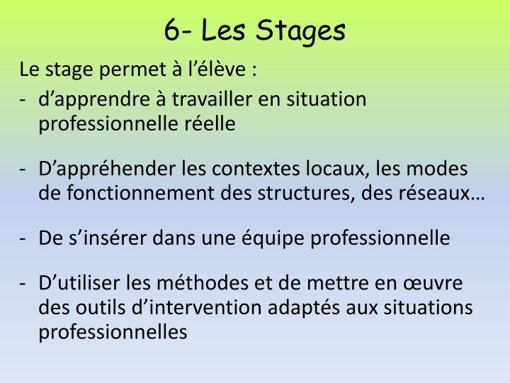 6- Les Stages