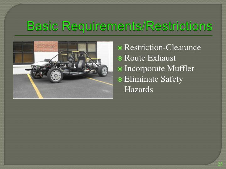 Basic Requirements/Restrictions