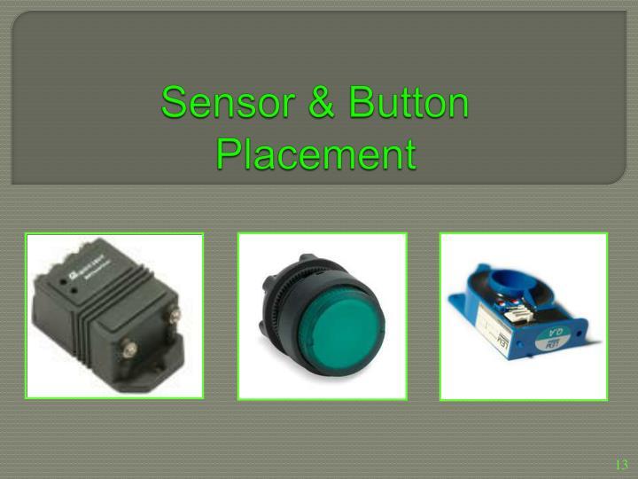 Sensor & Button