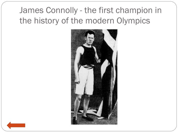 James Connolly - the first champion in the history of the modern Olympics