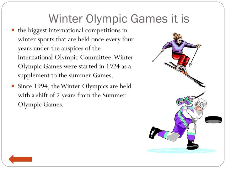 Winter olympic games it is