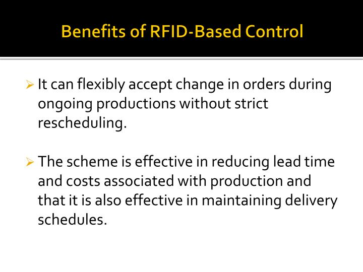 Benefits of RFID-Based Control