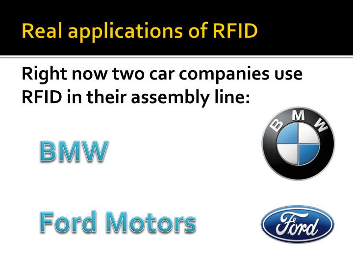 Real applications of RFID