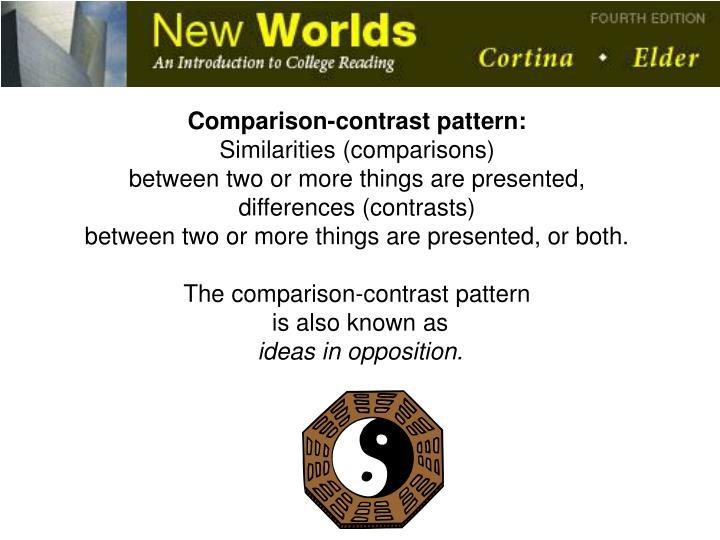 Comparison-contrast pattern: