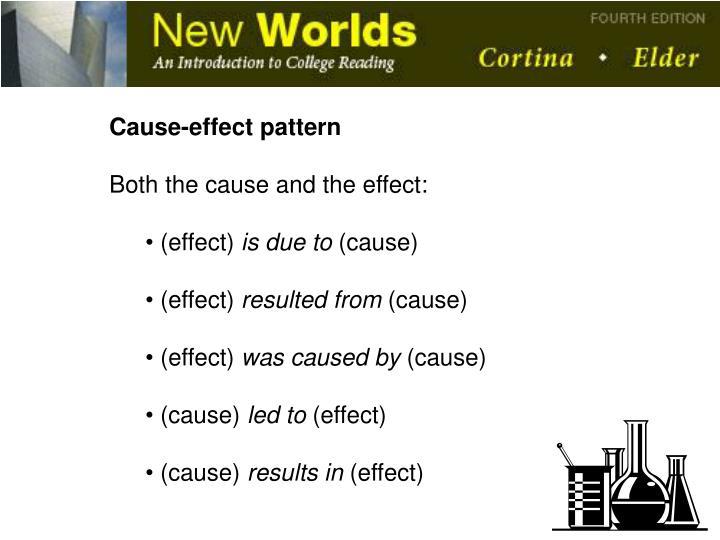 Cause-effect pattern
