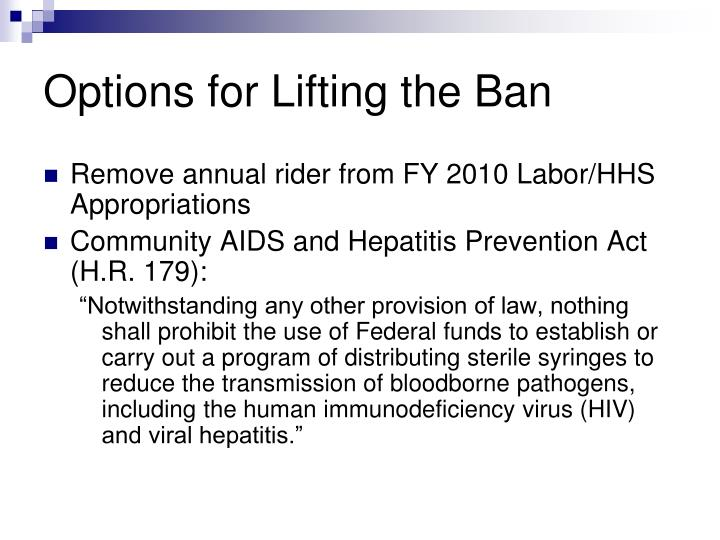Options for Lifting the Ban