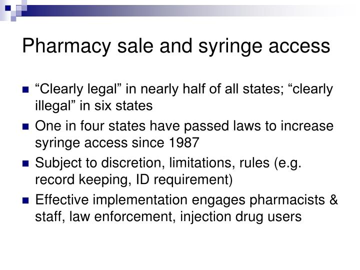 Pharmacy sale and syringe access