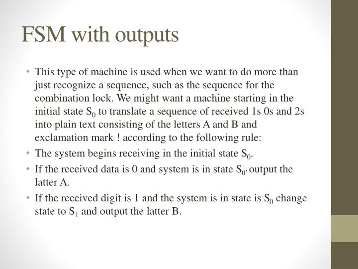 FSM with outputs