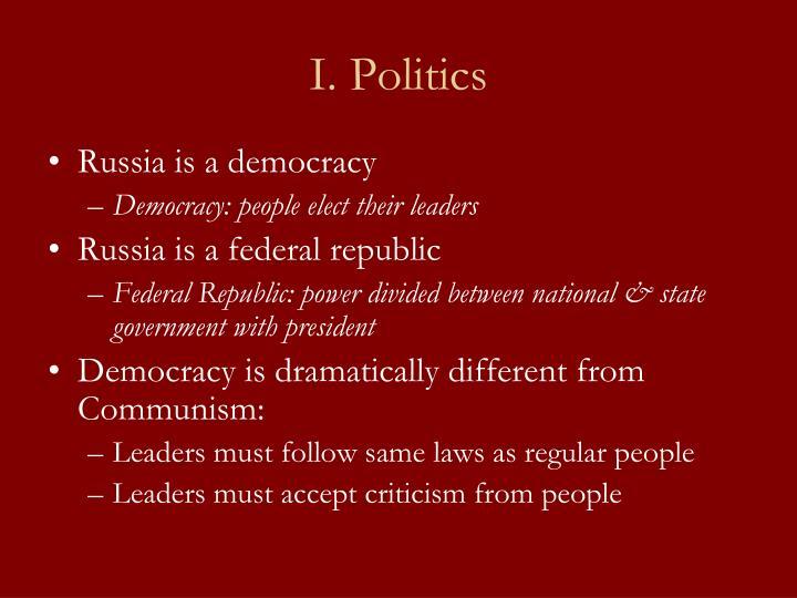 I. Politics