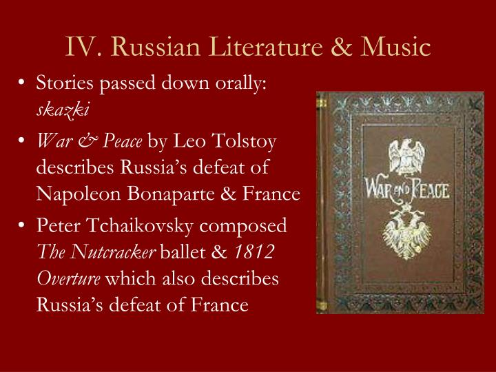IV. Russian Literature & Music