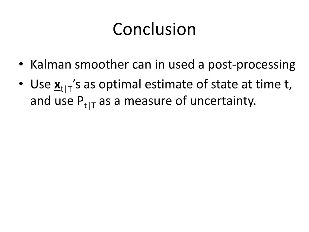 PPT - Kalman Smoothing PowerPoint Presentation - ID:3139558