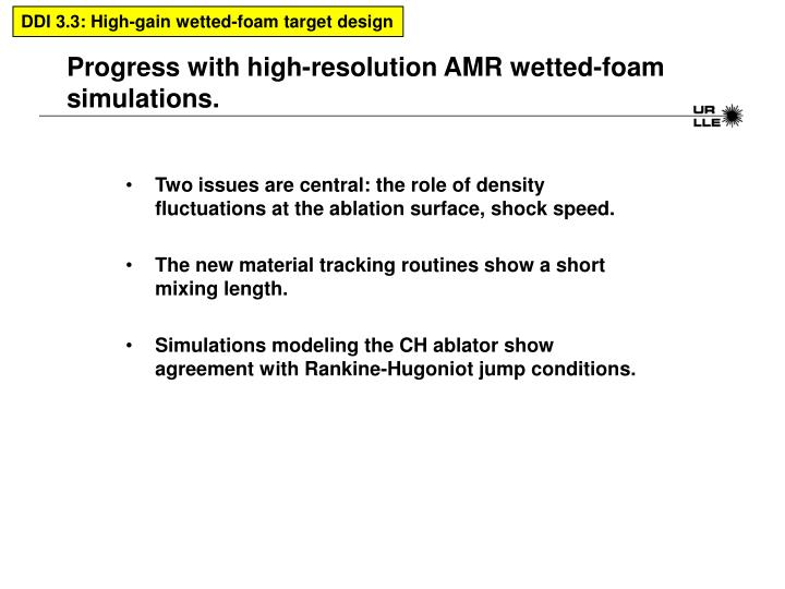 progress with high resolution amr wetted foam simulations n.