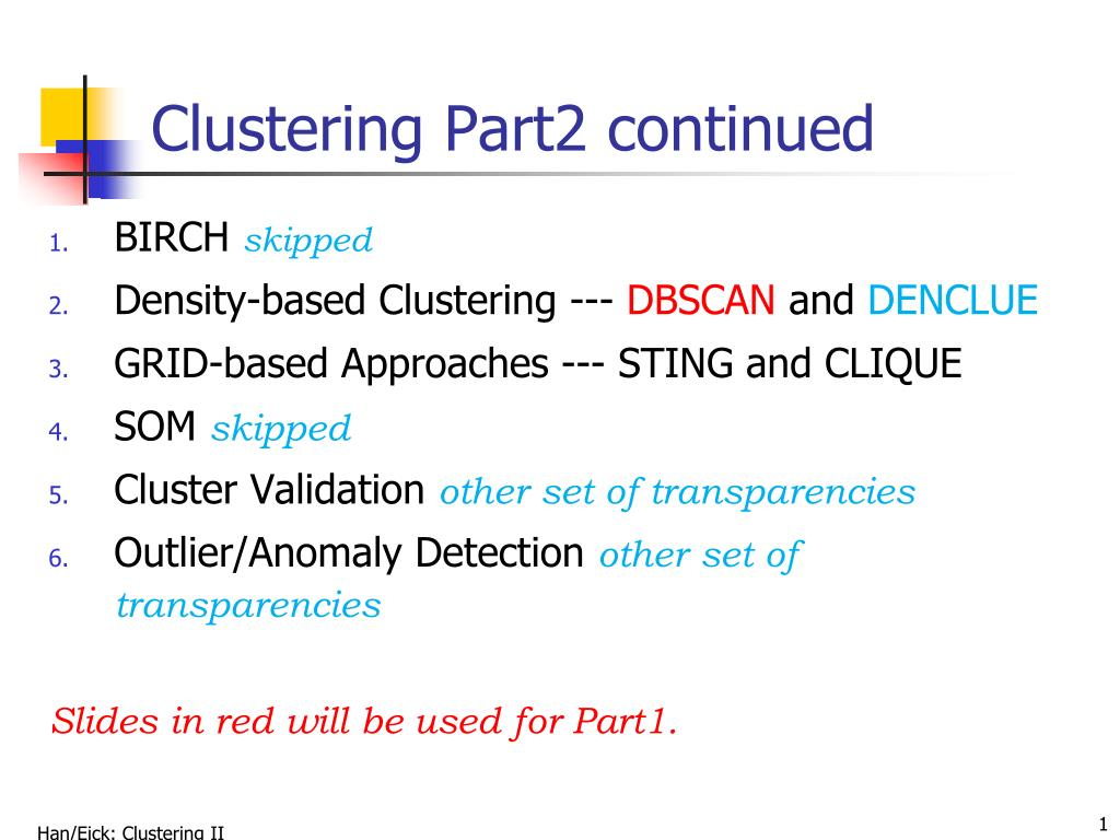 PPT - Clustering Part2 continued PowerPoint Presentation