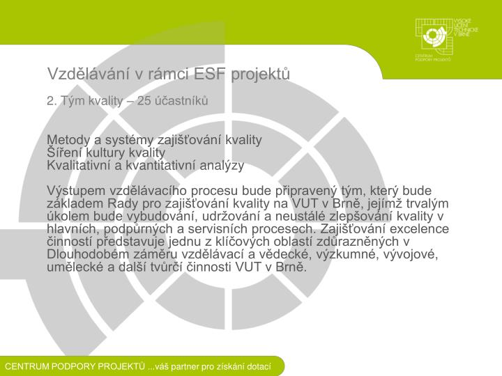 Vzdělávání v rámci ESF projektů