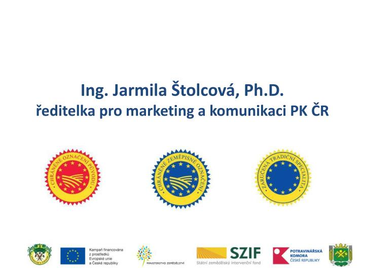 Ing jarmila tolcov ph d editelka pro marketing a komunikaci pk r