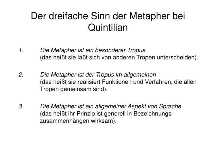 Der dreifache Sinn der Metapher bei Quintilian