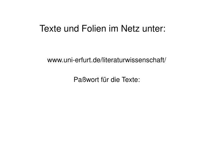Texte und Folien im Netz unter: