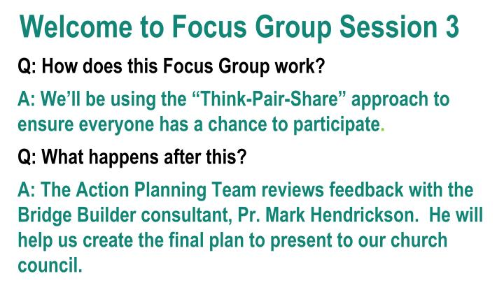 welcome to focus group session 3 n.