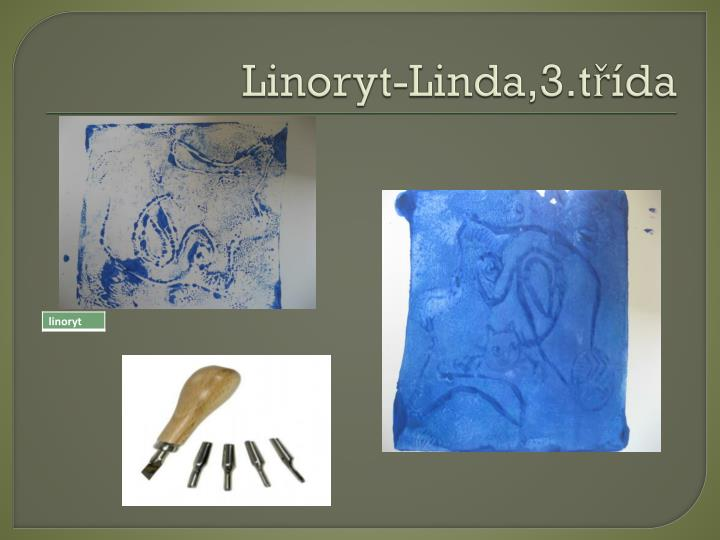 Linoryt-Linda,3.třída