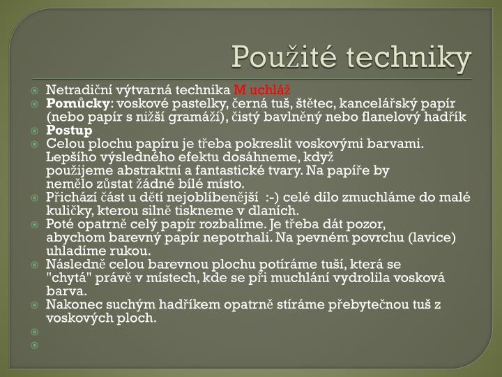 Použité techniky