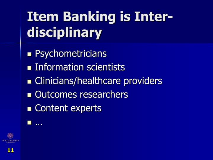 Item Banking is Inter-disciplinary