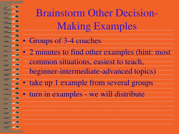 Brainstorm Other Decision-Making Examples