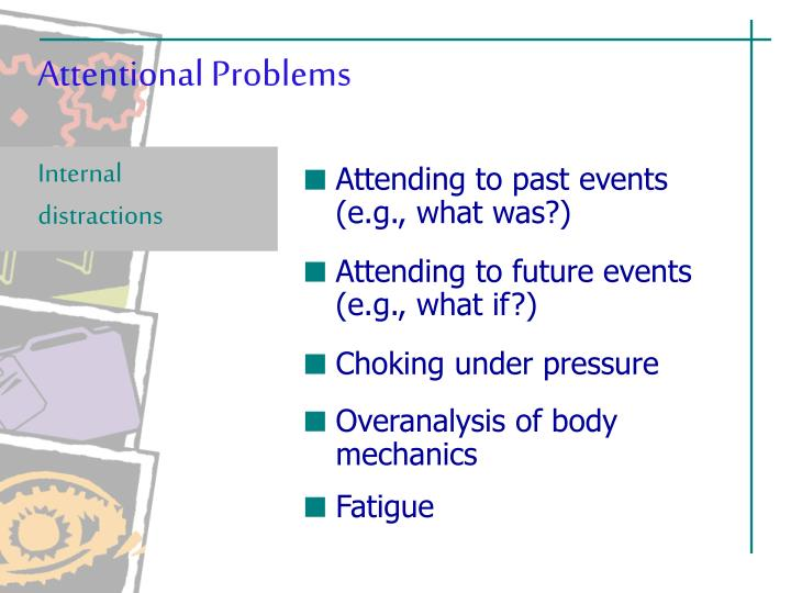 Attentional Problems