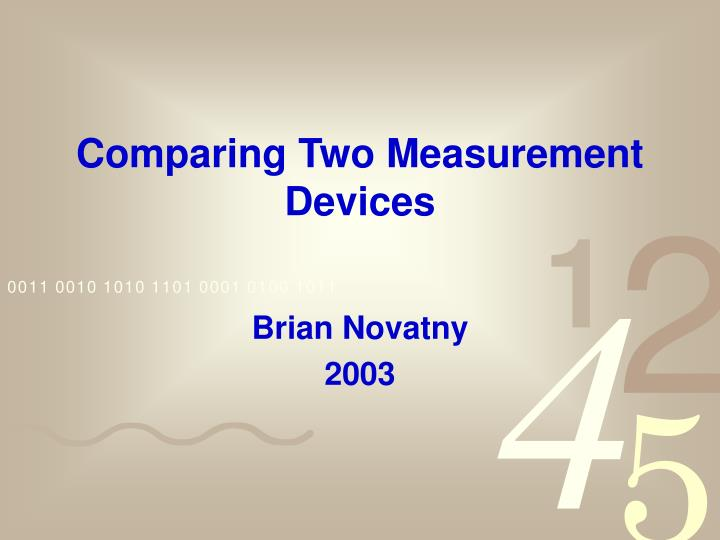 comparing two measurement devices n.