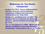 references for two device comparison