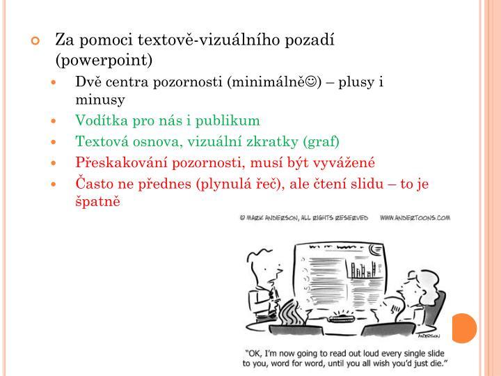 Za pomoci textově-vizuálního pozadí (