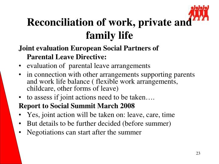 Reconciliation of work, private and family life