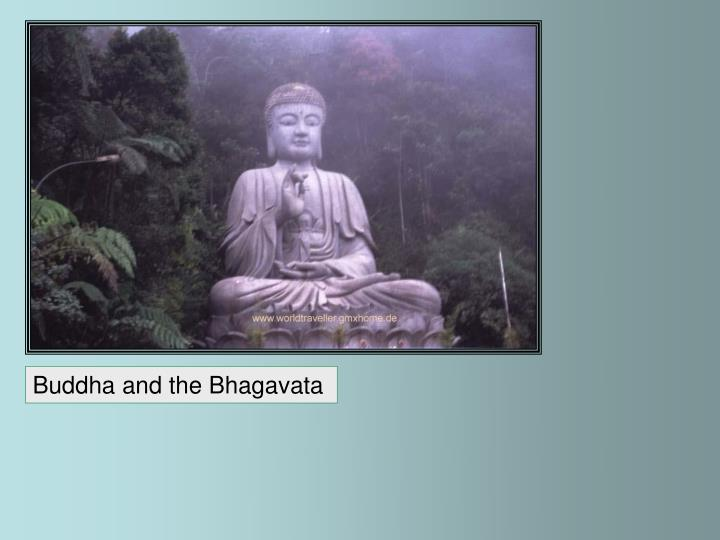 Buddha and the Bhagavata