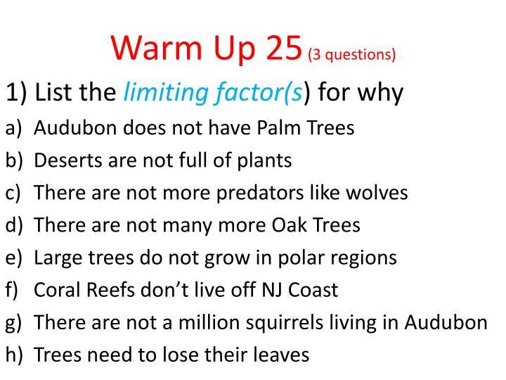 Warm Up 25