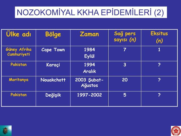 NOZOKOMİYAL KKHA EPİDEMİLERİ (2)