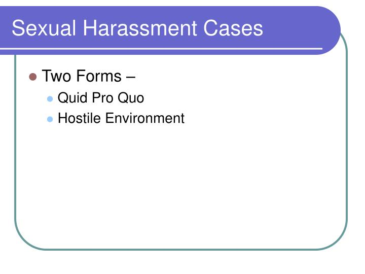 Sexual Harassment Cases