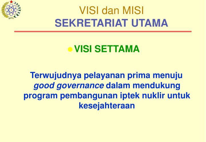 Visi dan misi sekretariat utama