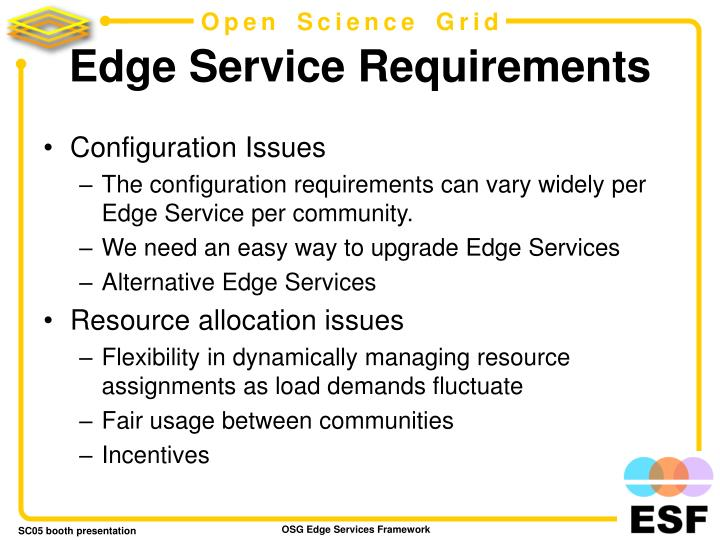 Edge service requirements