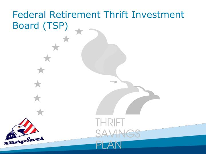 Federal Retirement Thrift Investment Board (TSP)