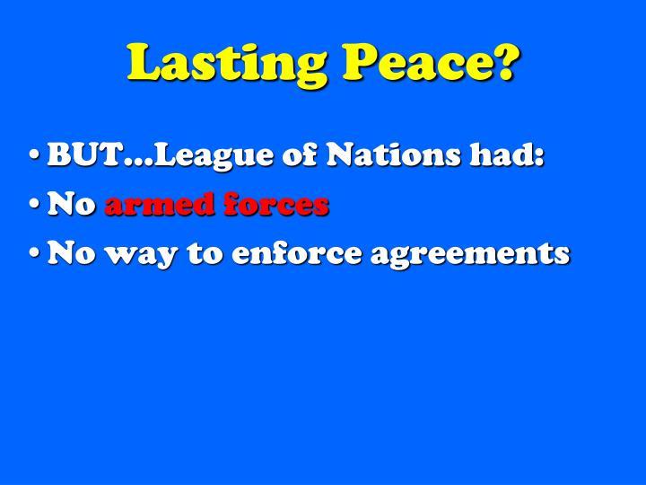 Lasting Peace?