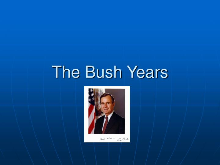 the bush years n.