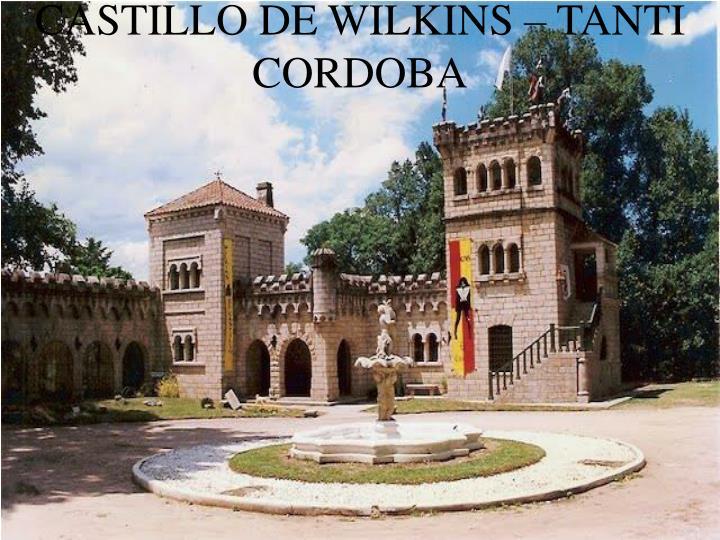 CASTILLO DE WILKINS – TANTI CORDOBA