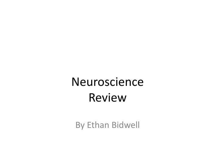 Neuroscience Review
