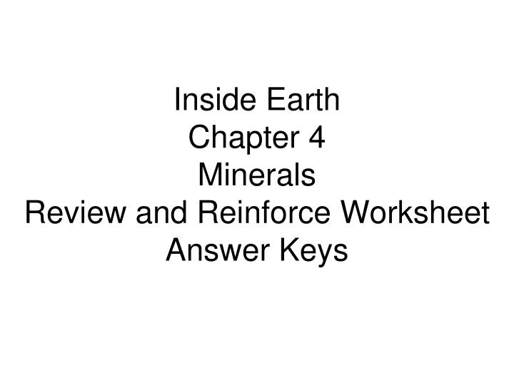 PPT Inside Earth Chapter 4 Minerals Review And Reinforce