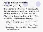 change in entropy of the surroundings s sur