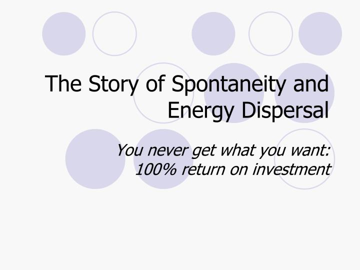 the story of spontaneity and energy dispersal n.