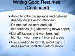 writing good resumes continued