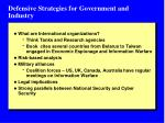 defensive strategies for government and industry1