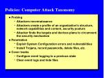 policies computer attack taxonomy