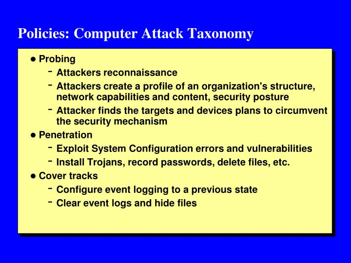 Policies: Computer Attack Taxonomy